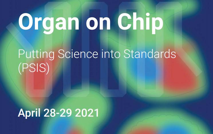 Онлайн семинар 'Organ on Chip: Towards Standardization'