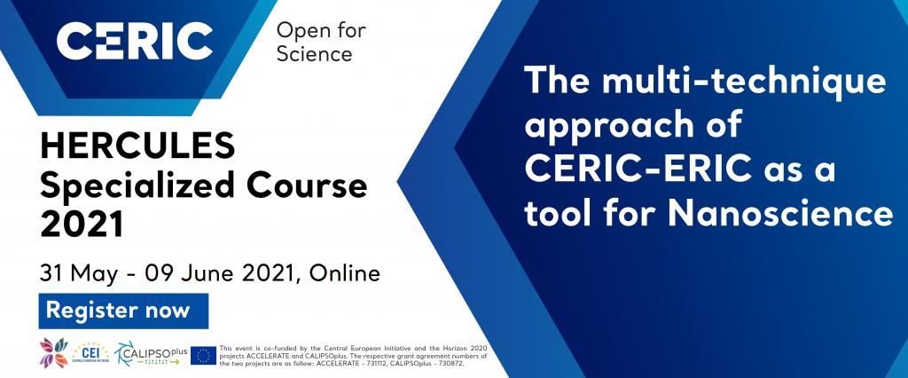 Срокът за регистрацията за специализирания курс HERCULES организиран от CERIC-ERIC е удължен до 3 май 2021 г.